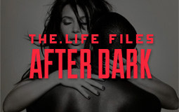 The.LIFE Files After Dark